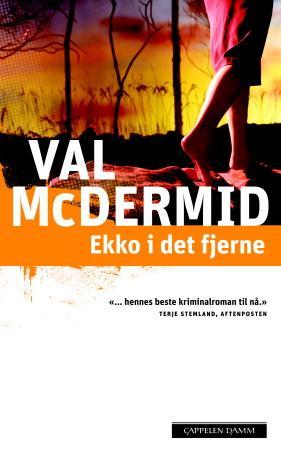 """""""Ekko i det fjerne"""" av Val McDermid"""
