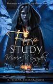 """Fire Study (Book 3 in The Study Trilogy) (MIRA)"" av Maria V. Snyder"