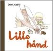 """""""Lille hånd"""" av Emma Adbåge"""