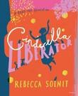 """Cinderella liberator"" av Rebecca Solnit"