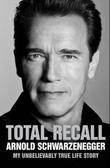 """Total recall - my unbelievably true life story"" av Arnold Schwarzenegger"