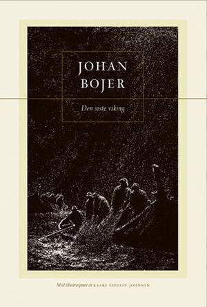 """""""Den siste viking"""" av Johan Bojer"""