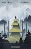 """""""Svensken - roman"""" av Guro Hoftun"""