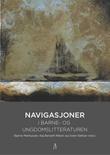 """""""Navigasjoner i barne- og ungdomslitteraturen"""" av Bjarne Markussen"""