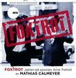 """""""Foxtrot - jakten på spionen Arne Treholt"""" av Mathias Calmeyer"""