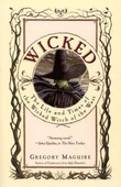 """Wicked - the life and times of the Wicked Witch of the West"" av Gregory Maguire"