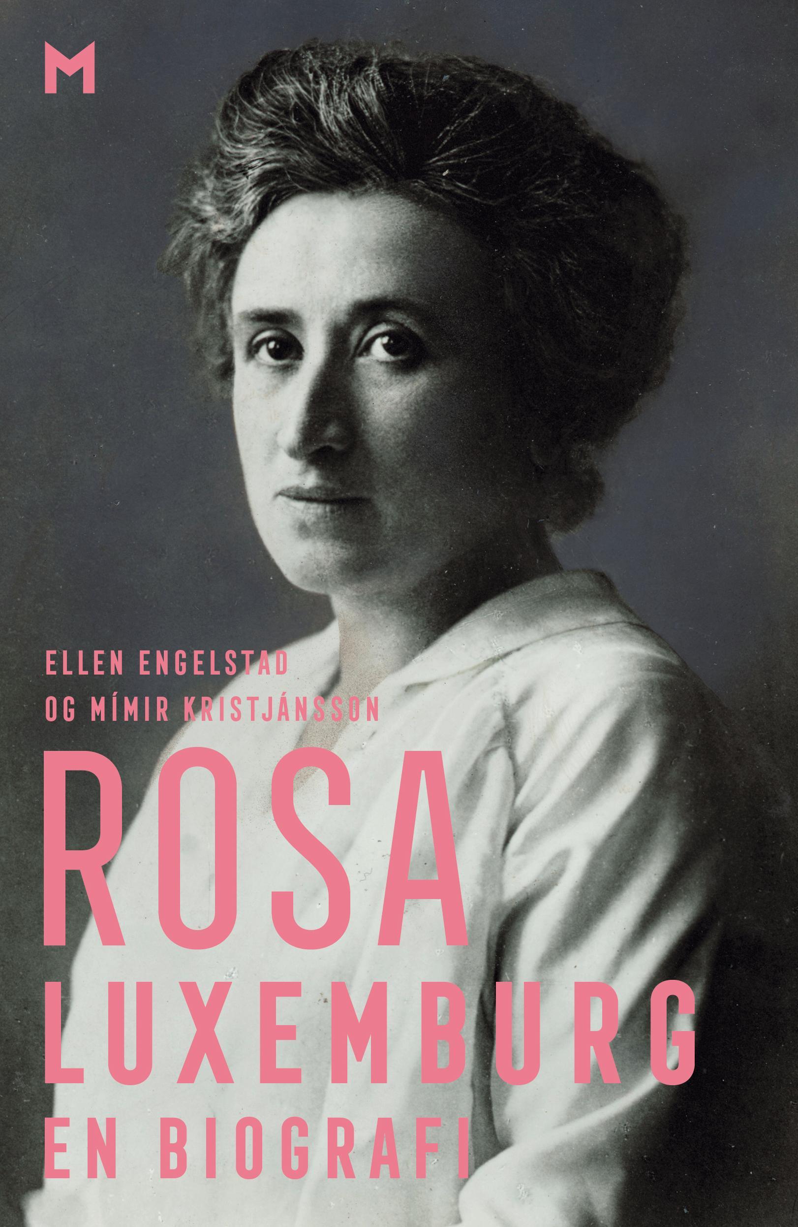 """""""Rosa Luxemburg - en biografi"""" av Ellen Engelstad"""