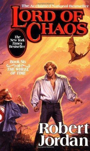 """Lord of chaos - book six of The wheel of time"" av Robert Jordan"