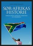 """""""Sør-Afrikas historie - førkoloniale samfunn, apartheid og frigjøring"""" av Tore Linné Eriksen"""