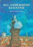 """H.C. Andersens eventyr"" av H.C. Andersen"