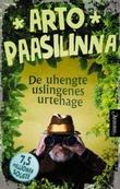 """""""De uhengte uslingenes urtehage"""" av Arto Paasilinna"""