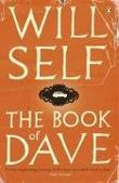 """""""The Book of Dave - A Revelation of the Recent Past and the Distant Future"""" av Will Self"""