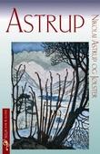 """""""Astrup - Nikolai Astrup og Jølster"""" av Solveig Berg Lofnes"""