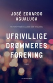 """Ufrivillige drømmeres forening - roman"" av José Eduardo Agualusa"