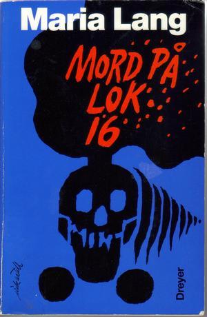 """Mord på lok 16"" av Maria Lang"