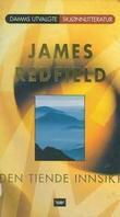 """""""Den tiende innsikt - om å holde visjonen levende"""" av James Redfield"""
