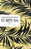 """""""Et rikt liv - roman"""" av Mirjam Kristensen"""