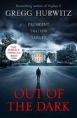 """""""Out of the dark"""" av Gregg Hurwitz"""