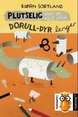"""""""Plutselig ville eg ikkje laga dorull-dyr lenger"""" av Bjørn Sortland"""