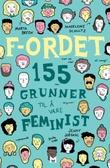"""""""F-ordet 155 grunner til å være feminist"""" av Marta Breen"""