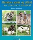 """""""Hundens språk og atferd - en illustrert håndbok"""" av Barbara Handelman"""