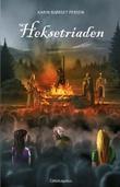 """""""Heksetriaden"""" av Karin Bjørset Persen"""