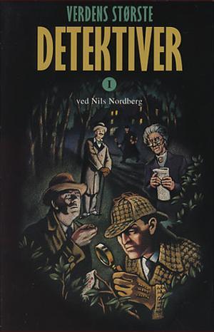 """""""Verdens største detektiver"""" av Nils Nordberg"""