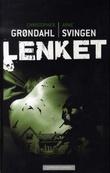"""""""Lenket"""" av Christopher Grøndahl"""
