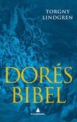 """""""Dorés bibel"""" av Torgny Lindgren"""