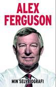 """""""Min selvbiografi"""" av Alex Ferguson"""