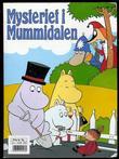 """Mysteriet i Mummidalen"" av Tove Jansson"