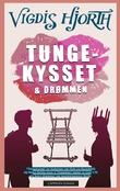 """""""Tungekysset og drømmen ; På hjørnet om kvelden"""" av Vigdis Hjorth"""