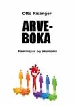 """""""Arveboka - familiejus og økonomi"""" av Otto Risanger"""