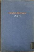 """""""Uke 43 roman"""" av Hanne Ørstavik"""
