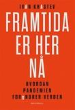 """""""Framtida er her nå - hvordan pandemien forandrer verden"""" av Ivan Krastev"""