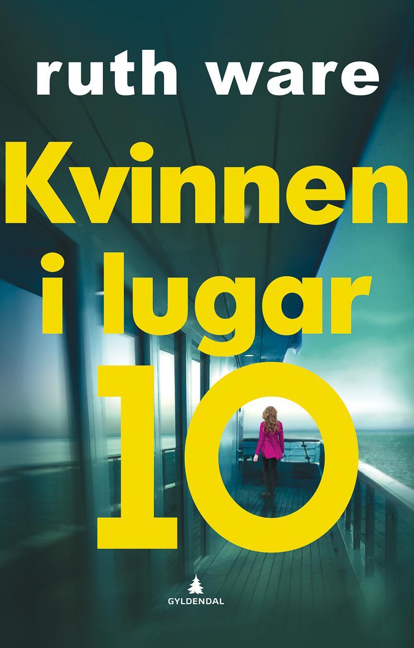"""""""Kvinnen i lugar 10"""" av Ruth Ware"""