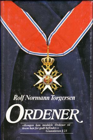 Rolf Normann Torgersen Ordener av Rolf Normann Torgersen