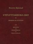 """""""Utflyttarboka 2007 for Hareid og Ulstein - med register til bygdebøkene for Ulstein og Hareid"""" av Sverre Bjåstad"""