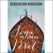 """""""Soga om vêret"""" av Bergsveinn Birgisson"""