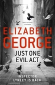 """Just one evil act"" av Elizabeth George"