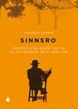 """""""Sinnsro - kunsten å bli eldre i en tid da alt handler om å være ung"""" av Wilhelm Schmid"""