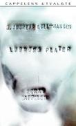 """""""Lushons plater - roman"""" av B. Andreas Bull-Hansen"""