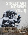 """""""Street art Norway vol. 2"""" av Martin Berdahl Aamundsen"""