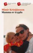 """Mamma er trygda"" av Mímir Kristjánsson"