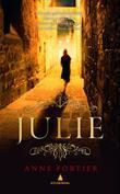 """""""Julie"""" av Anne Fortier"""