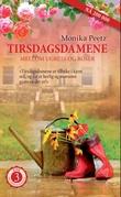 """""""Tirsdagsdamene - mellom ugress og roser"""" av Monika Peetz"""