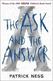 """The ask and the answer"" av Patrick Ness"
