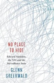 """No place to hide - Edward Snowden, the NSA and the surveillance state"" av Glenn Greenwald"