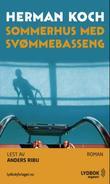 """""""Sommerhus med svømmebasseng"""" av Herman Koch"""