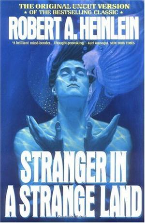 """""""Stranger in a Strange Land"""" av Robert A. Heinlein"""